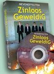 Zinloos GeweldiG van Neveneffecten op dvd!